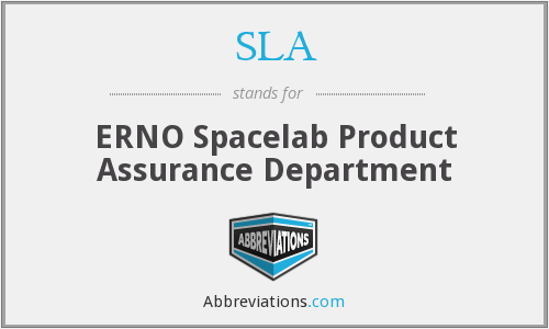 SLA - ERNO Spacelab Product Assurance Department