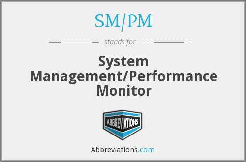 What does SM/PM stand for?