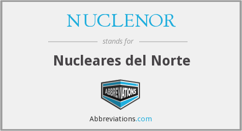 NUCLENOR - Nucleares del Norte