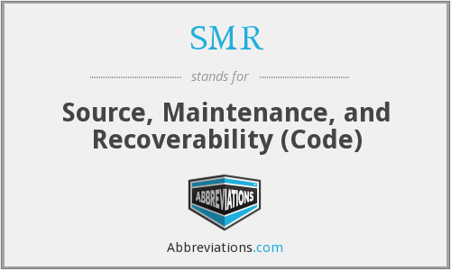 SMR - Source, Maintenance, and Recoverability (Code)