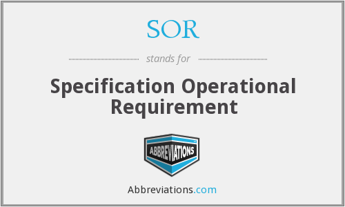 SOR - Specification Operational Requirement