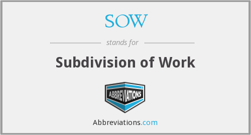 SOW - Subdivision of Work