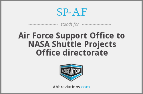 SP-AF - Air Force Support Office to NASA Shuttle Projects Office directorate