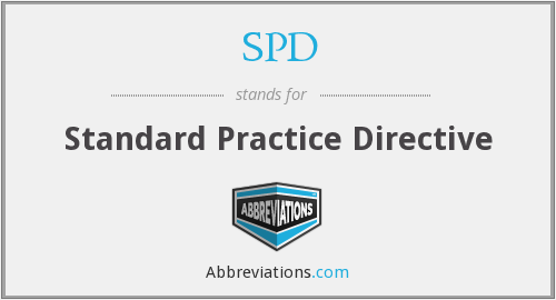 SPD - Standard Practice Directive