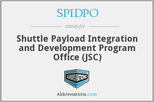 SPIDPO - Shuttle Payload Integration and Development Program Office (JSC)
