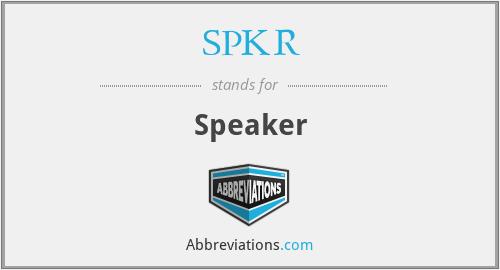 SPKR - Speaker