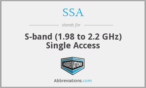 SSA - S-band (1.98 to 2.2 GHz) Single Access