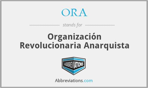 ORA - Organización Revolucionaria Anarquista