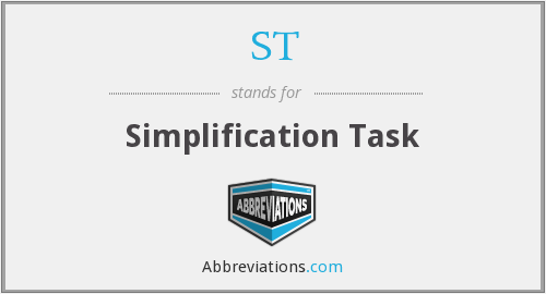ST - Simplification Task