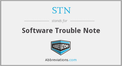 STN - Software Trouble Note