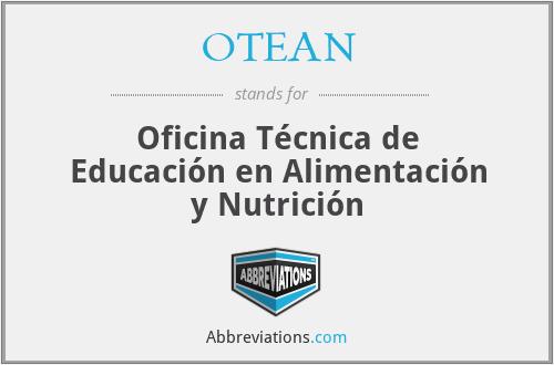 OTEAN - Oficina Técnica de Educación en Alimentación y Nutrición