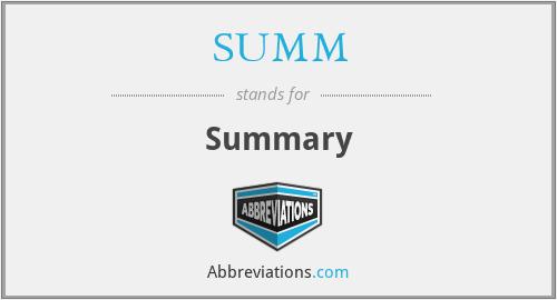 SUMM - Summary