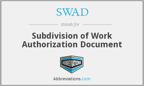 SWAD - Subdivision of Work Authorization Document