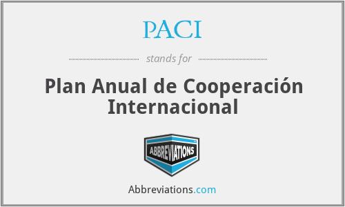 PACI - Plan Anual de Cooperación Internacional