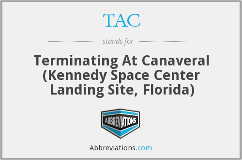 TAC - Terminating At Canaveral (Kennedy Space Center Landing Site, Florida)