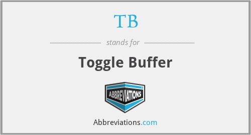 TB - Toggle Buffer