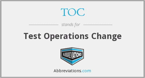 TOC - Test Operations Change