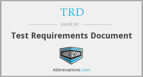 TRD - Test Requirements Document