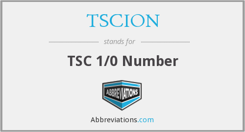 What does TSCION stand for?