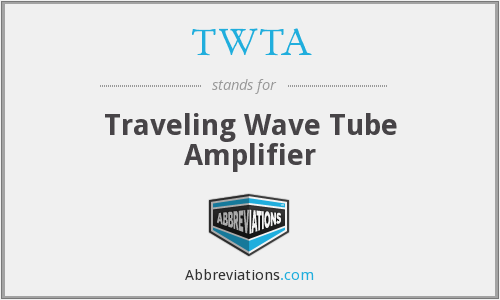 What does TWTA stand for?