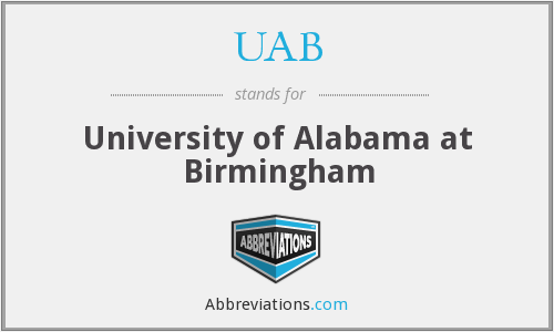 UAB - University of Alabama at Birmingham