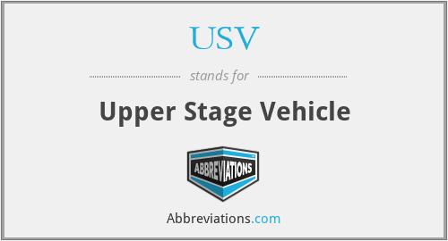 USV - Upper Stage Vehicle