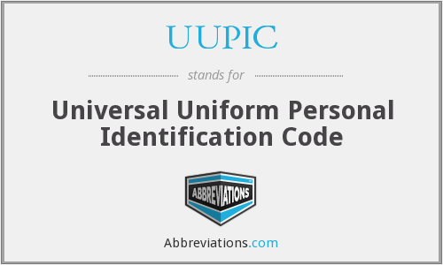 UUPIC - Universal Uniform Personal Identification Code