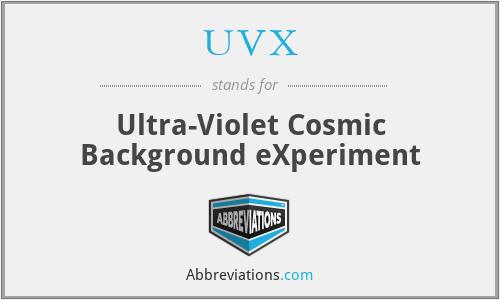 UVX - Ultra-Violet Cosmic Background eXperiment