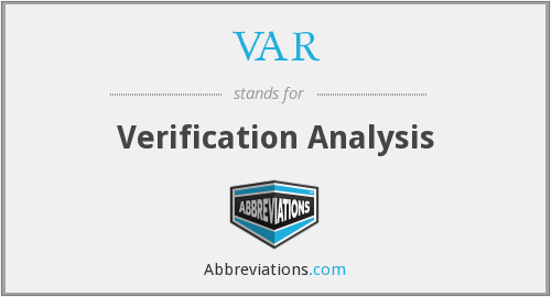 VAR - Verification Analysis