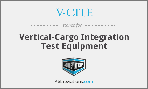 V-CITE - Vertical-Cargo Integration Test Equipment