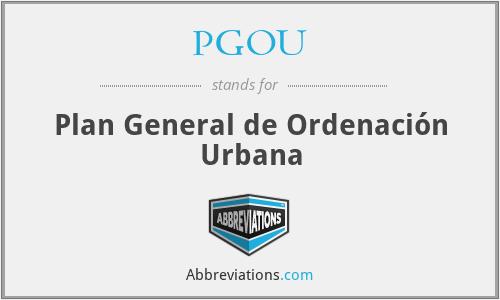 PGOU - Plan General de Ordenación Urbana