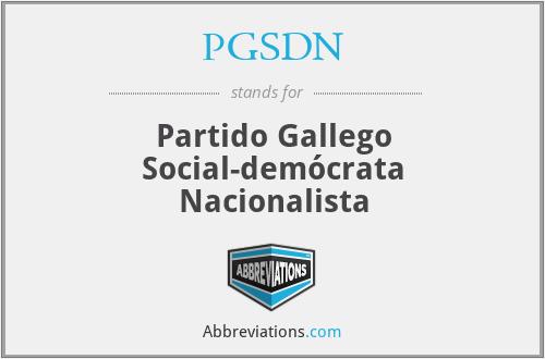 PGSDN - Partido Gallego Social-demócrata Nacionalista