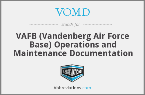 VOMD - VAFB (Vandenberg Air Force Base) Operations and Maintenance Documentation