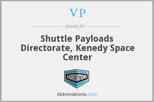 VP - Shuttle Payloads Directorate, Kenedy Space Center