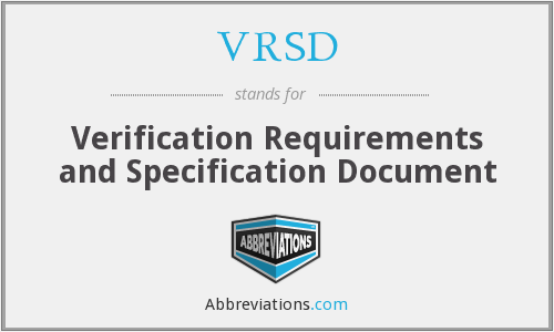 VRSD - Verification Requirements and Specification Document