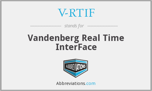 V-RTIF - Vandenberg Real Time InterFace