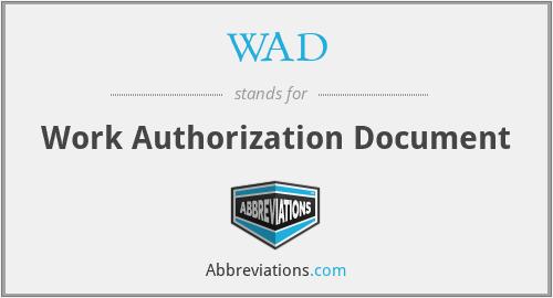 WAD - Work Authorization Document