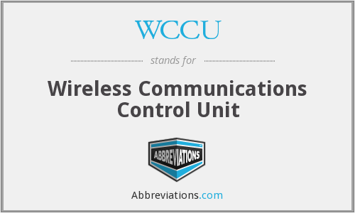 WCCU - Wireless Communications Control Unit