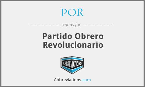 POR - Partido Obrero Revolucionario