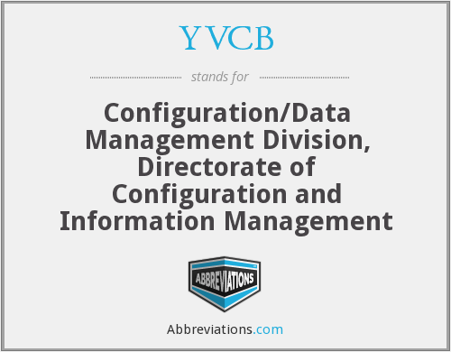 YVCB - Configuration/Data Management Division, Directorate of Configuration and Information Management