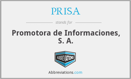 What does PRISA stand for?