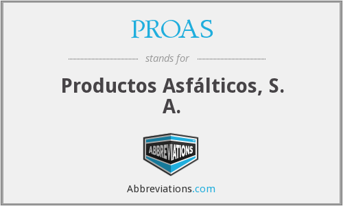 What does PROAS stand for?