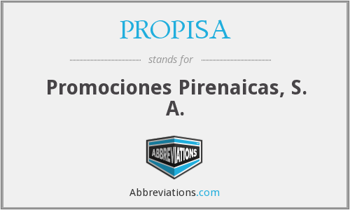 What does PROPISA stand for?