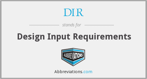 DIR - Design Input Requirements