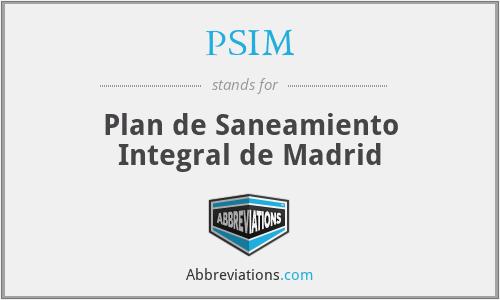 PSIM - Plan de Saneamiento Integral de Madrid