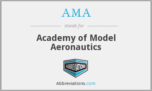 AMA - Academy of Model Aeronautics