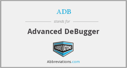 adb - Advanced DeBugger