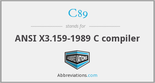 What does C89 stand for?