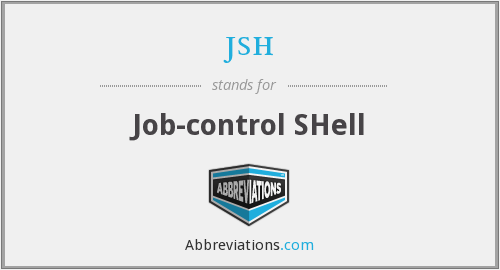 jsh - Job-control SHell