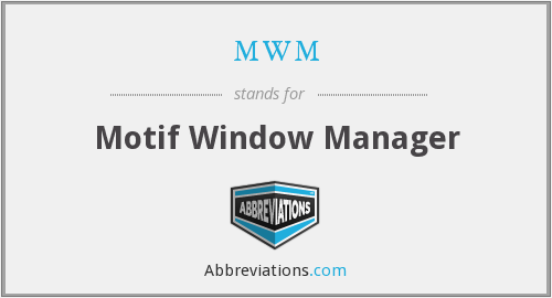 mwm - Motif Window Manager
